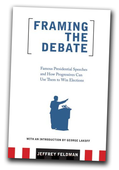 cover of Jeffery Feldman's book Framing the Debate